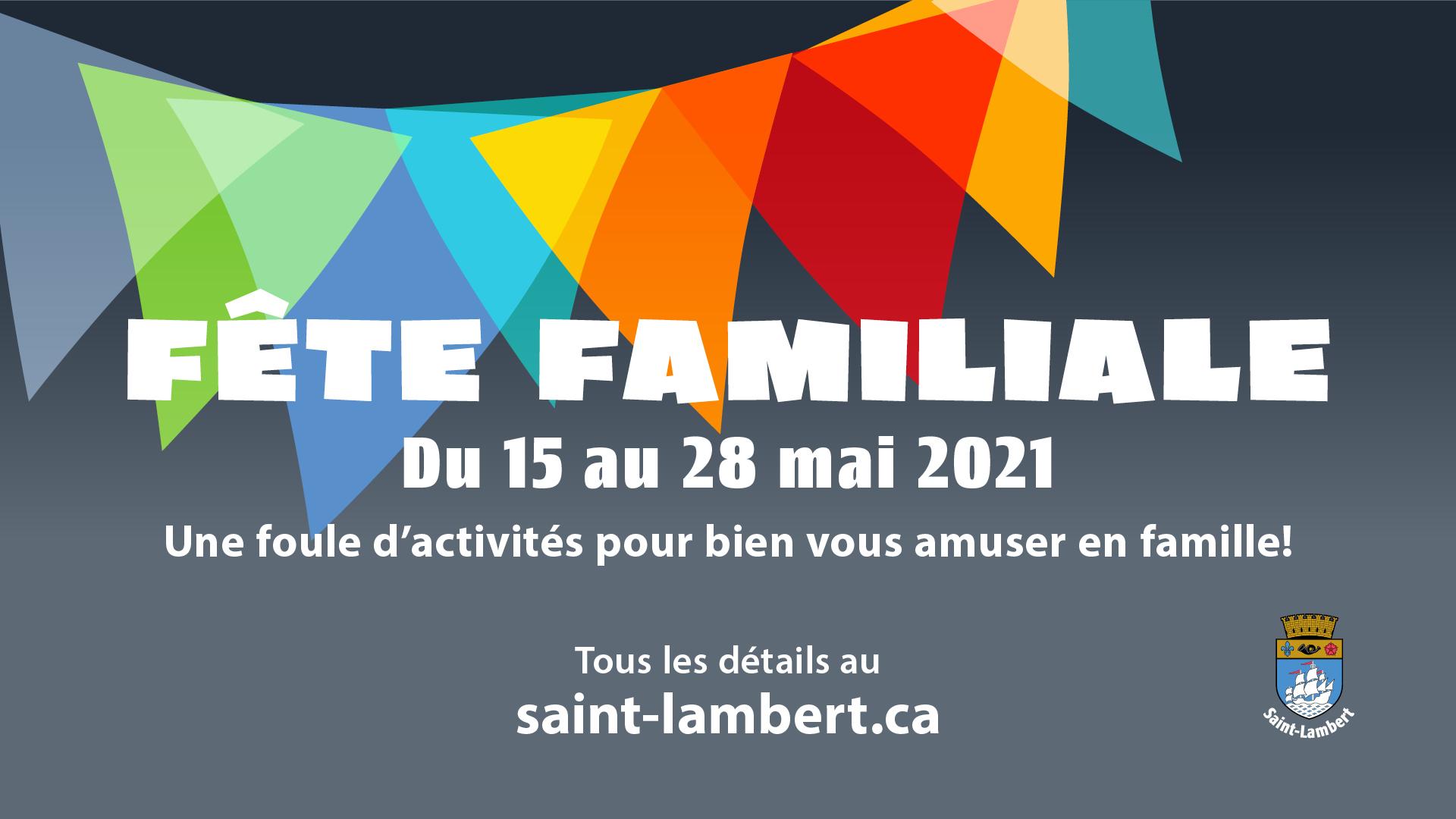 Fête familiale de Saint-Lambert : une foule d'activités durant le mois de mai!