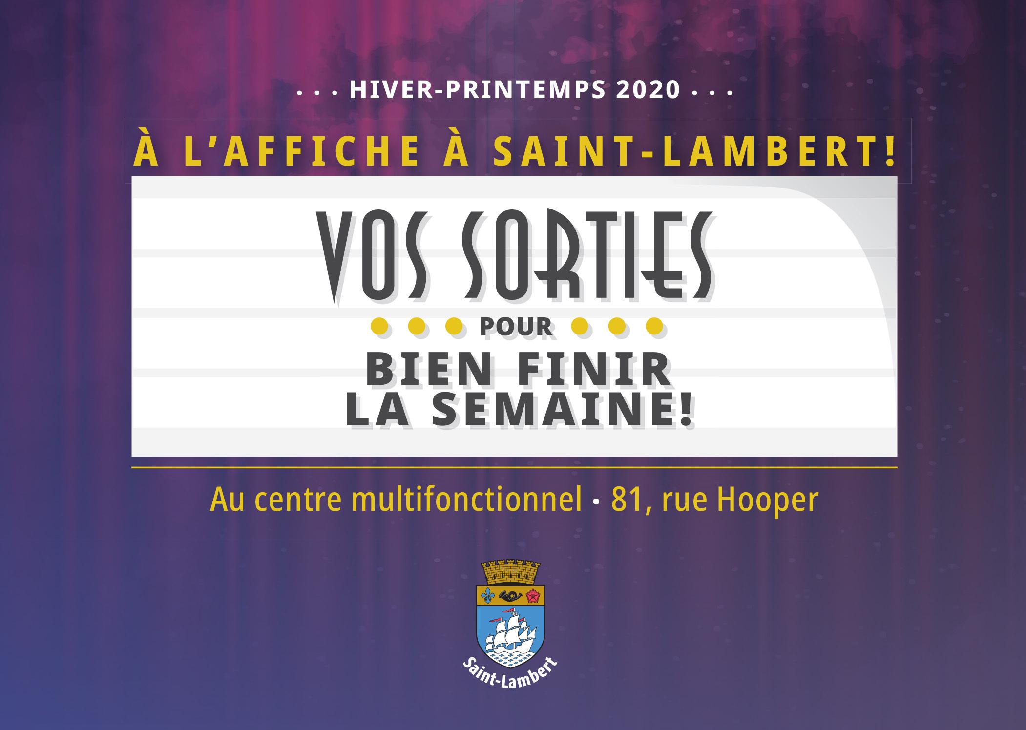 À l'affiche cet hiver à Saint-Lambert!